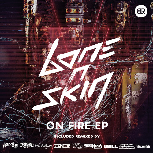 Bone N Skin - On Fire (EP Single) OUT NOW!