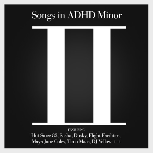 Songs In ADHD Minor 2