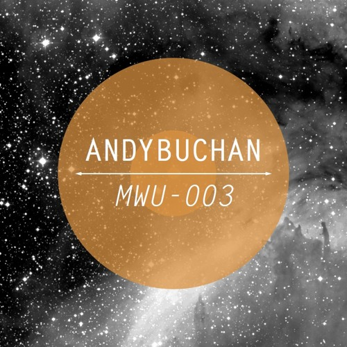 Making Waves Underground Podcast 003 - Andy Buchan