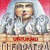 Cleopatra _Untukmu