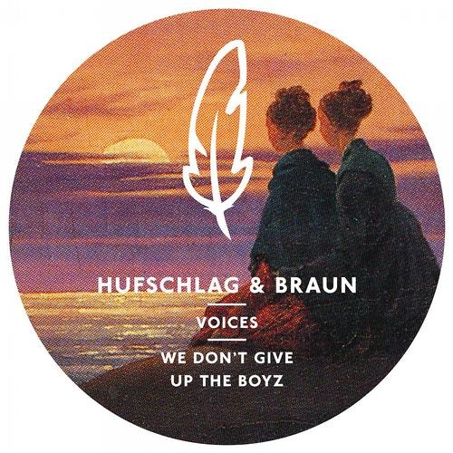 Hufschlag & Braun - We Don't Give Up The Boyz (Marvin Hey & Ferdinand Dreyssig Remix) # low quality