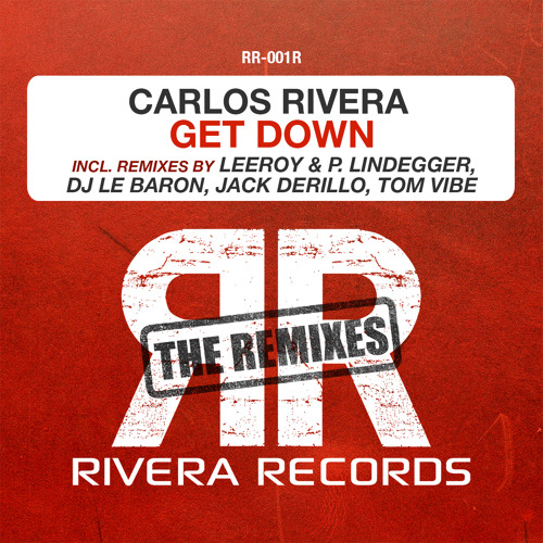 Carlos Rivera - Get Down (LeeRoy & P.Lindegger Remix) Snippet