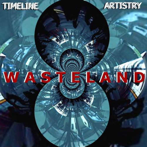 Wasteland by TimeLine & Artistry