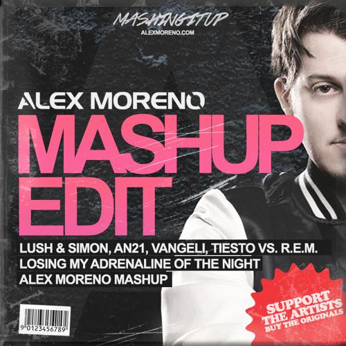 Losing My Adrenaline Of The Night (Alex Moreno Mashup) [FREE DOWNLOAD]