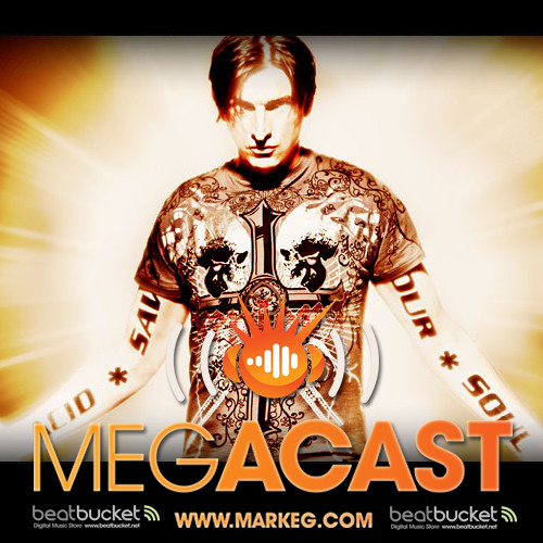 Mark EG's Megacast 002 Featuring A*S*Y*S and Scope DJ