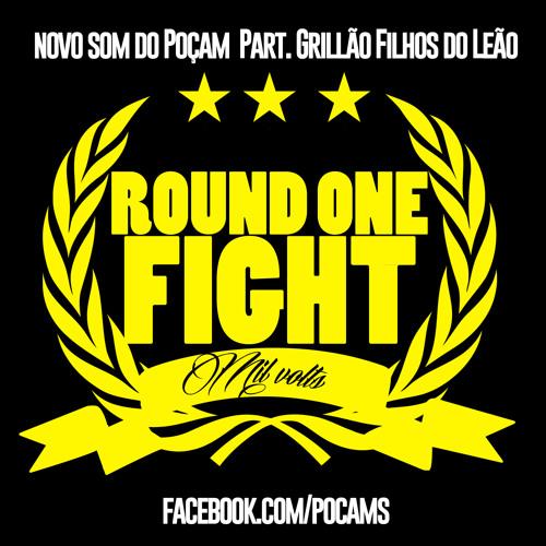 Poçam - Round One Fight  Part. Grillão -  Filhos do Leão