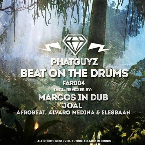 FAR004 Phatguyz - Beat On The Drums EP (04.11.2013)