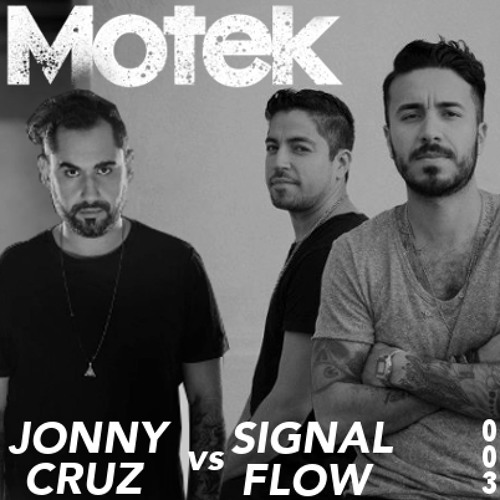 Motek Podcast 003 - Jonny Cruz vs Signal Flow
