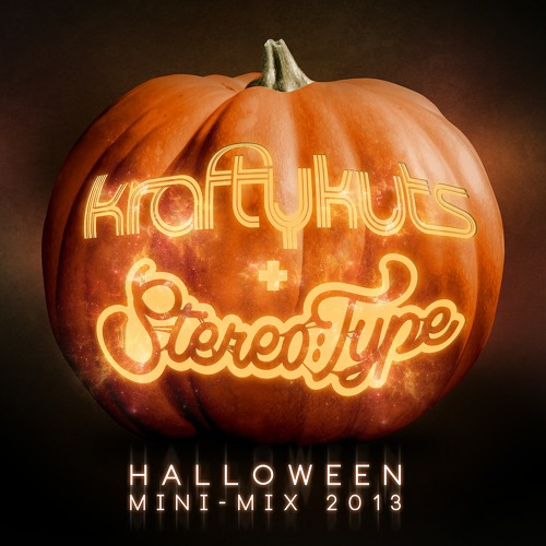 Krafty Kuts & Stereo:Type Presents Halloween Horror Mini Mix