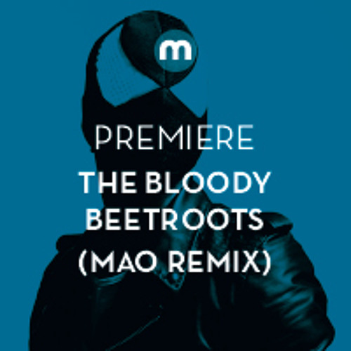 Premiere: The Bloody Beetroots feat Theophilus London 'All The Girls' (Mao remix)