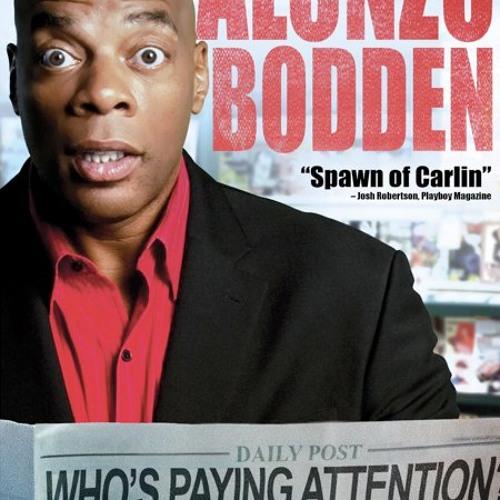 Comic Alonzo Bodden brings the funny via the headlines