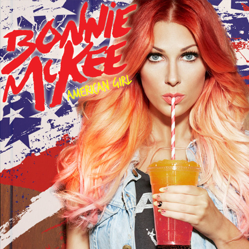 Bonnie McKee - American Girl (Steve Aoki Remix)