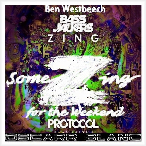 Bassjackers vs. Ben Westbeech, Fafaq - SomeZing For The Weekend (Oscarr Blanc Edit)