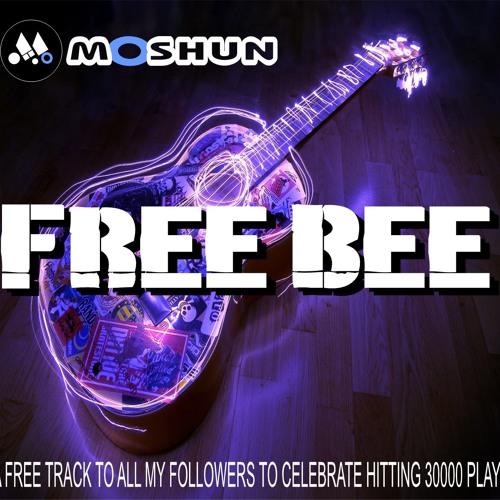 MOSHUN - FREE BEE 320 - FREE DOWNLOAD