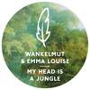 Wankelmut & Emma Louise - My Head Is A Jungle(MK Remix)