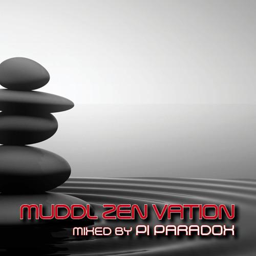 pi paradox // Muddl Zen Vation [zenon]