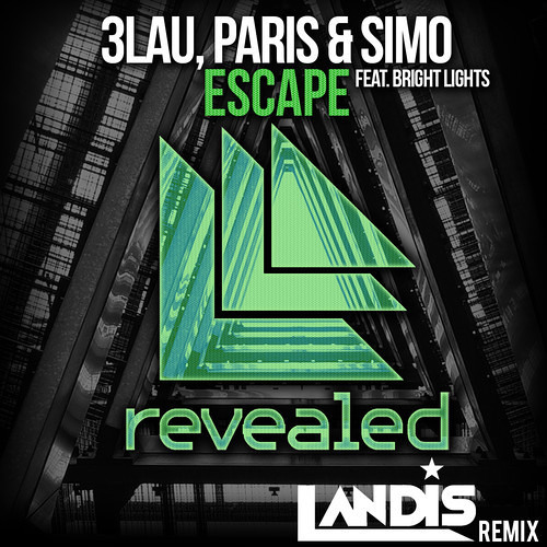 Escape by 3LAU, Paris & Simo ft. Bright Lights (Landis Remix)