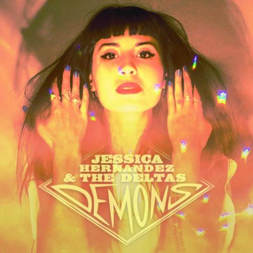 """Jessica Hernandez & the Deltas - """"Demons"""""""