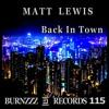 Matt Lewis - Back in Town