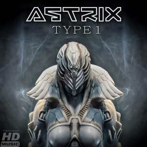 Astrix - Type 1 (Weissnoize Remix)