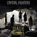 Crystal Fighters Wave Artwork