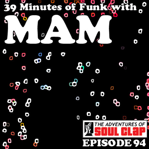 39 Minutes of Funk with MAM