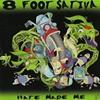 8 Foot Sativa - Believer