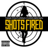 Tank - Shots Fired Featuring Chris Brown_Produced By R!O & KAMO