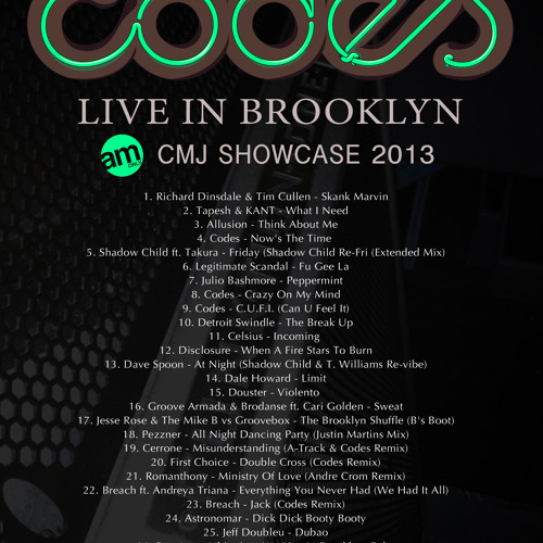 Codes Live In Brooklyn @ Output AM Only CMJ 2013