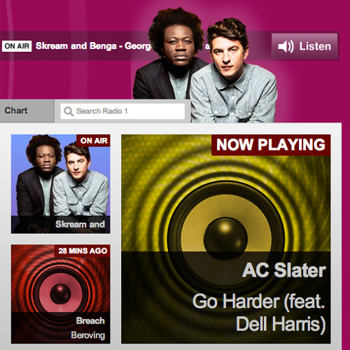 "AC Slater - ""Go Harder"" feat Dell Harris [Rip from BBC Radio 1]"