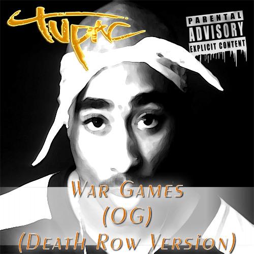 2Pac - War Games (OG)(Death Row Version)