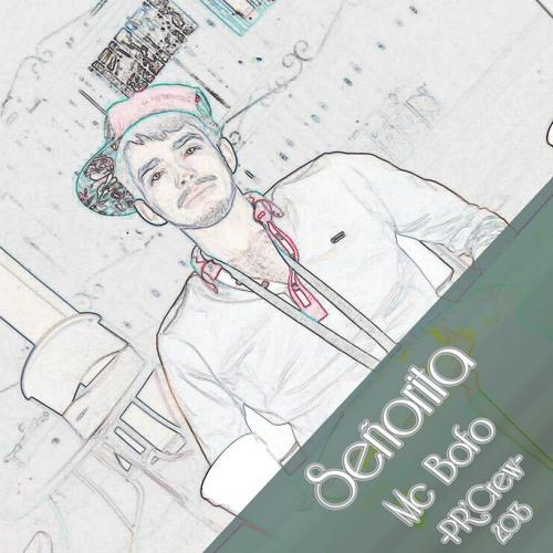 Señorita!!! Mc Bofo Poeta Record's 2013