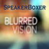 Blurred Vision [Instrumental] by SpeakerBoxer *Free DL + Vocal Contest