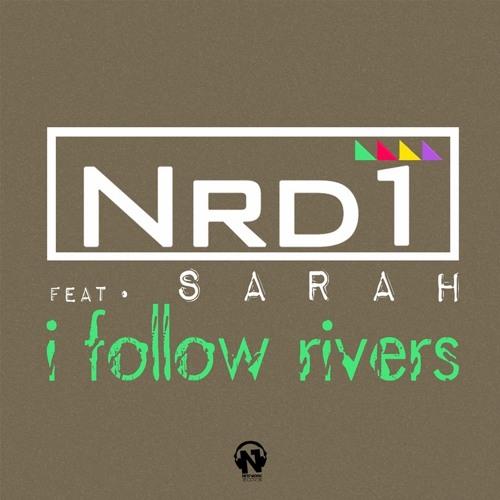 Nrd1 Feat. Sarah - I Follow Rivers (Guilherme Morais Remix)[Preview]