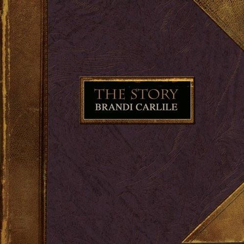 The Story (Brandi Carlile)