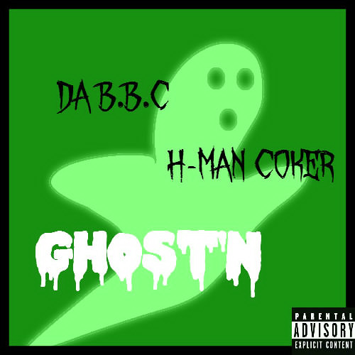 Ghost'N Ft H-Man Coker