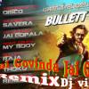 Jai Govinda Jai Gopala- Bullett Raja(Remix)dj VikasDR (R.B.L)