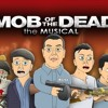 MOB OF THE DEAD THE MUSICAL - Black Ops 2 Zombies Parody