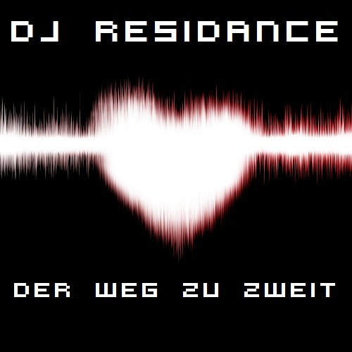 DJ Residance feat. Ivy Cave - Der Weg zu zweit (Demo Version)