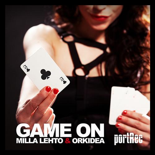 Milla Lehto & Orkidea: Game On (Radio Edit preview)