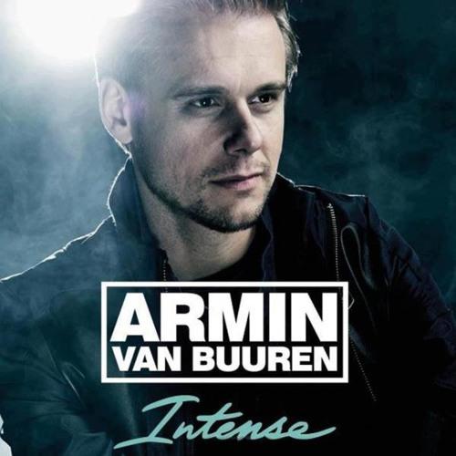 Armin Van Buuren Feat. Miri Ben - Ari - Intense (Andrew Rayel Remix) ASOT 636 [Tune Of The Week]