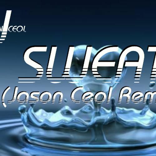 Sweat-(Jason Ceol Remix)