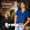 Victor e Léo - Na Linha Do Tempo  Remix