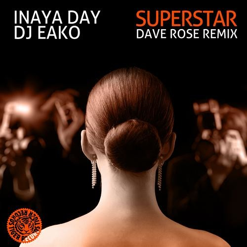 Inaya Day and Dj EAko - Superstar ( Dave Rose Remix )#75 on beatport top house today!!