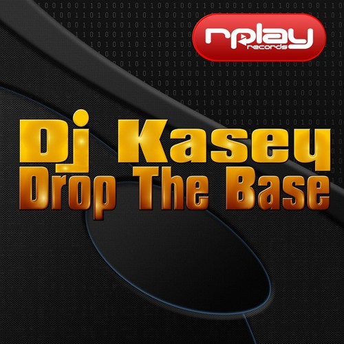 Dj Kasey - Drop The Base (Preview) ***AVAILABLE NOW***