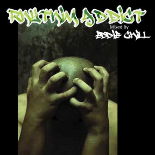 RhythmAddict - Eddie CHiLL