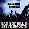 Mmm Drop - Bad Boy Bill & Steve Smooth [Out Now]