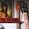 """What Are We Waiting For"" by The Yayhoos"