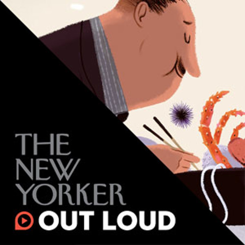 The New Yorker Out Loud: Lauren Collins and Dana Goodyear on taboo foods