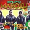 Grupo Maroyu En Antofagasta Este Sabado 2 De Noviembre Local El Trebol Mp3